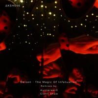 Deisen - The Magic Of Infatuation (Original Mix)