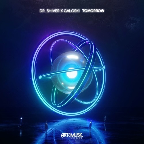 Dr. Shiver x Galoski - Tomorrow [FREE DOWNLOAD]