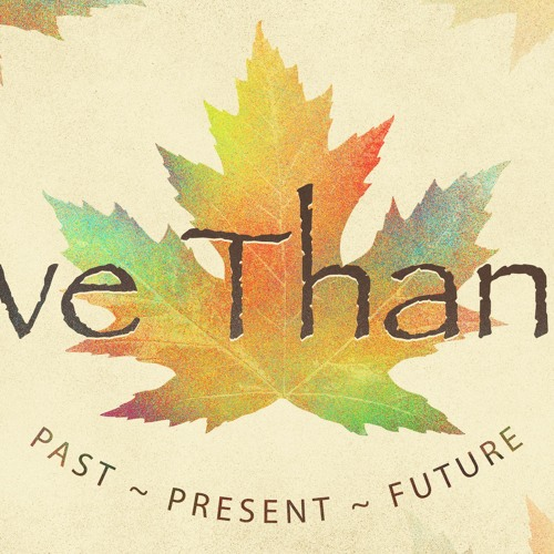 Give Thanks | for the Future | Sermon by Pastor Amy