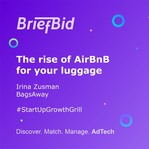 The Rise Of AirBnB For Your Luggage – Irina Zusman – BagsAway