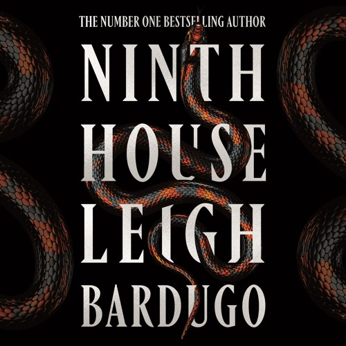 Ninth House by Leigh Bardugo, Read by Lauren Fortgang and Michael David Axtell