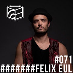 Felix Eul - Jeden Tag ein Set Podcast 071