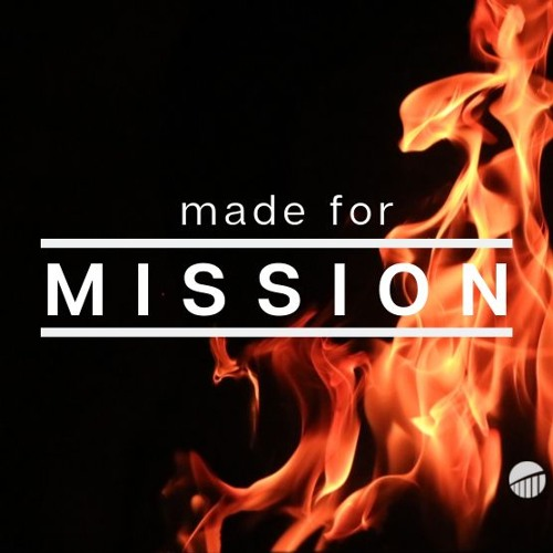 Made for Mission : Ruled by Peace