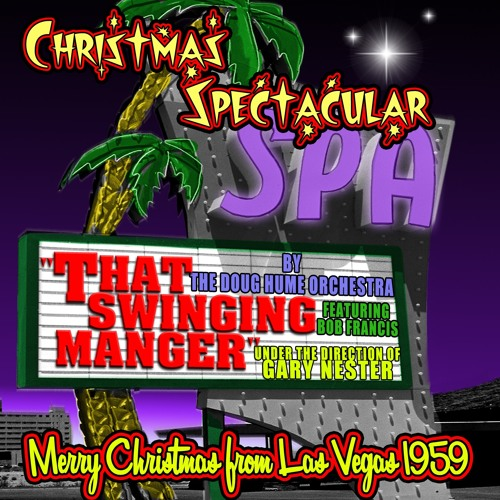 Doug Hume Orchestra : That Swinging Manger