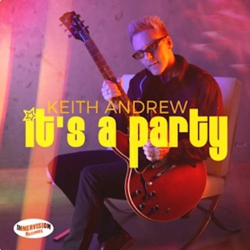 Keith Andrew : It's A Party