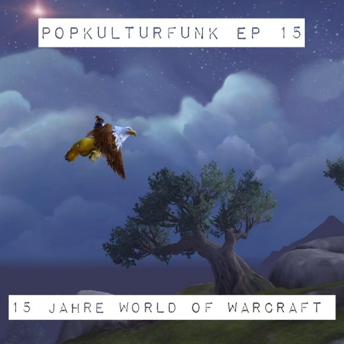 Episode 15: 15 Jahre World of Warcraft
