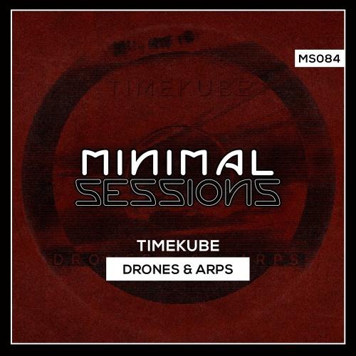 MS084: TimeKube - Drones & Arps