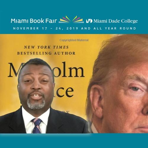 11/25/19 - Miami Book Fair author Malcolm Nance & Gallant.com CEO Aaron Hirschhorn