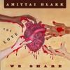 AMITTAI BLAKK - WATERFALLS IN MY BEARD - THE LOVE WE SHARE - 2019