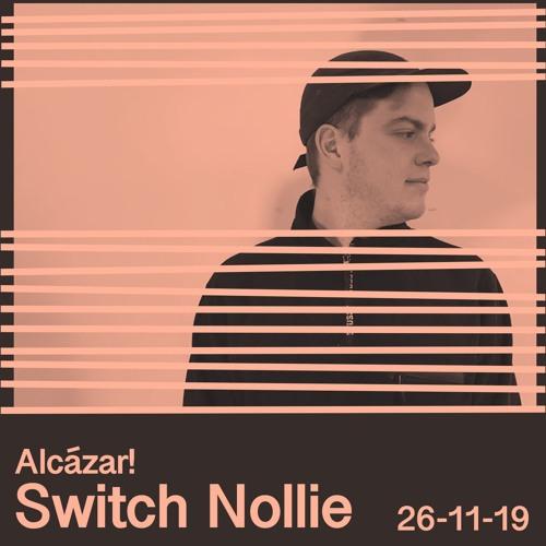 Alcazar! Switch Nollie 26 - 11 - 19