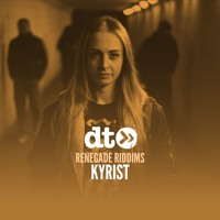 Renegade Riddims: Kyrist