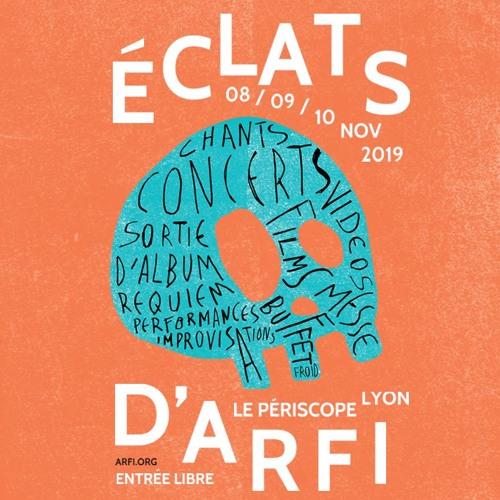 Eclats d'ARFI 2019