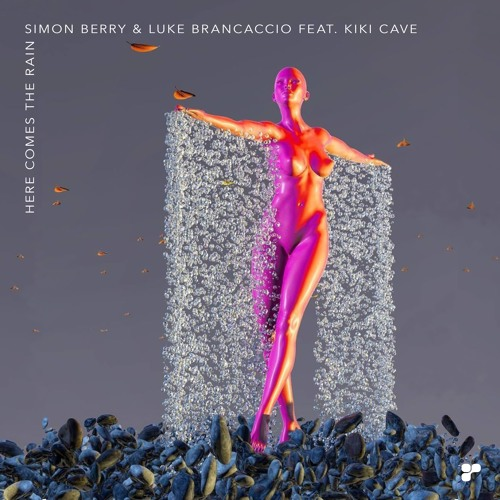 Simon Berry & Luke Brancaccio Feat. Kiki Cave 'Here Comes The Rain'(Torsten Fassbender Remix)PREVIEW