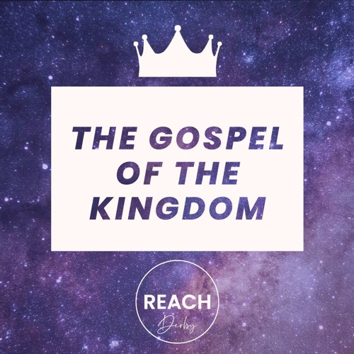Derby - The Gospel of the Kingdom