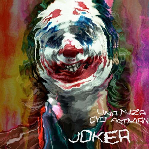 Una Muza, Oyo Artman - Joker [26.11.2019]