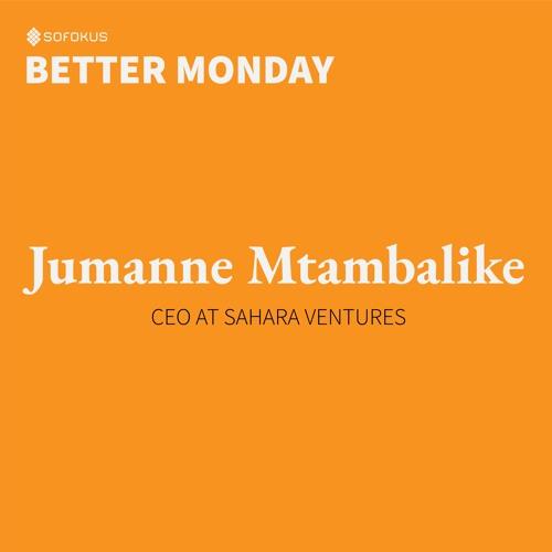 Episode # 3: Entrepreneurship in Africa – with Jumanne Mtambalike