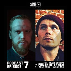 SINE Podcast #7: ft APEY live at The Cause + Philth Interview + Tyler Frost Guest Mix