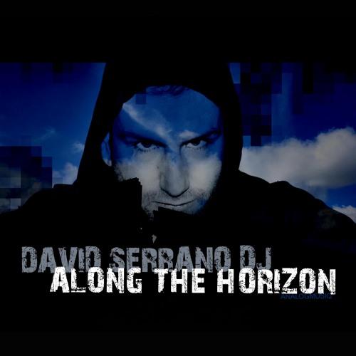 David Serrano Dj - Along The Horizon