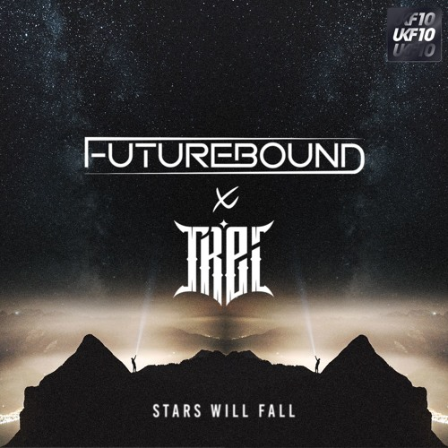 Futurebound & Trei - Stars Will Fall