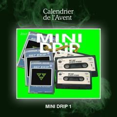 MINI DRIP #1 - 667 LA SECTE