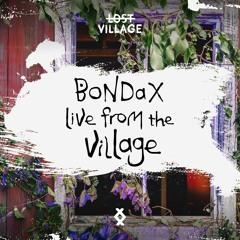 Live from the Village - Bondax, Karma Kid, Fono, salute b2b