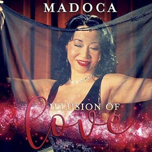 Madoca : Illusions Of Love