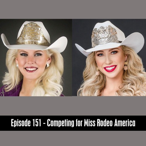 D&B Show Episode 151 - Miss Rodeo America Pageant