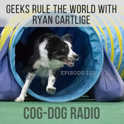 Geeks Rule the World with Ryan Cartlidge