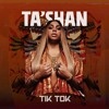 Download Ta'Shan - Tik Tok Mp3