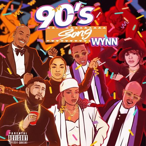 90s Song - Wynn (INSTAGRAM @WYNN25)