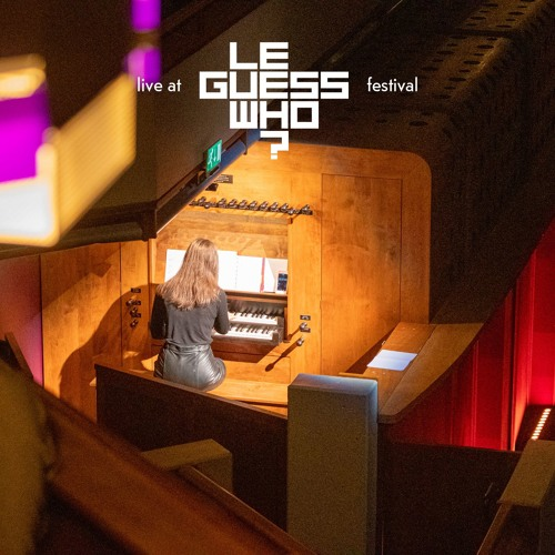 Kali Malone - Live at Le Guess Who? 2019