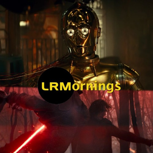 The Rise Of Skywalker: Too Much 3PO, Too Late And Fan Comments | LRMornings