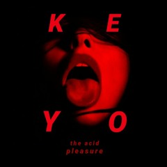 KEYO - The Acid Pleasure