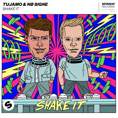 Tujamo & NØ SIGNE - Shake It [OUT NOW]