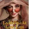 Yaad Piya Ki Aane Lagi - Neha Kakkar Remix