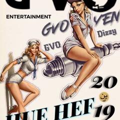 GVO Yen Ft. GVO Dizzy- Hue Hef