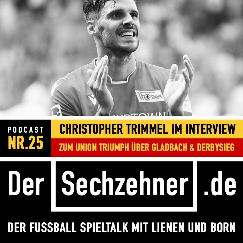 #25 Mit Christopher Trimmel von Union Berlin im Interview.