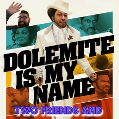 31: Dolemite Is My Name