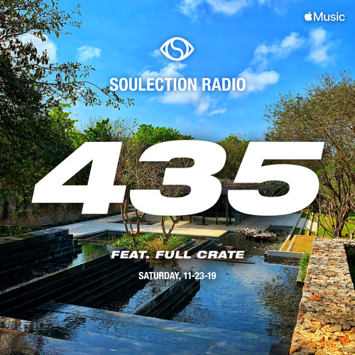 Soulection Radio Show #435 ft. Full Crate