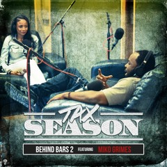 Behind Bars 2 feat Miko Grimes
