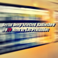 BDS Radioshow #079 - Mixed By Los Profundos