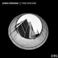 Lowis Freeman - Time Machine