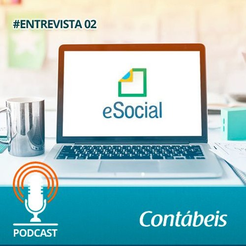 [Podcast] [ENTREVISTA] eSocial: As novidades a partir de janeiro de 2020