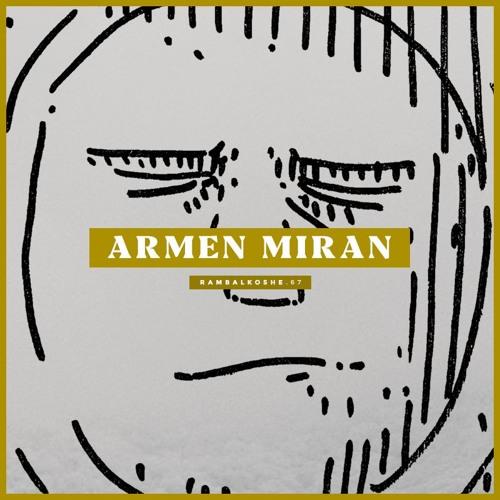 """Armen Miran - """"miorambalhoom"""" for RAMBALKOSHE"""