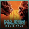 Download ประกาศเลื่อนฉาย Godzilla vs Kong - Major Movie Talk #91 [27 พฤศจิกายน 2562] Mp3