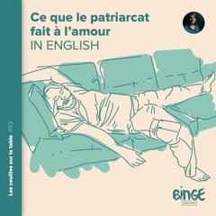 Ce que le patriarcat fait à l'amour   In English
