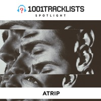 ATRIP - 1001Tracklists Spotlight Mix