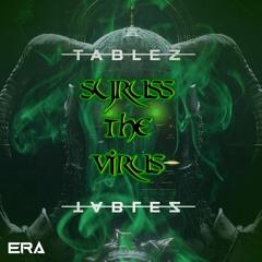 Syruss The Virus - Tablez