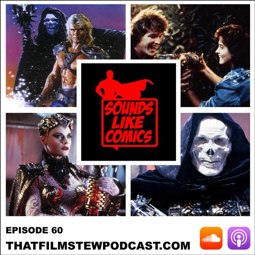 Sounds Like Comics Ep 60 - Masters of the Universe (Movie 1987)