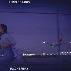 ILLINOISE RADIO: BLACK FRIDAY '19